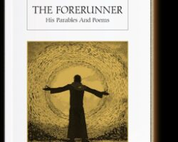 The Forerunner & His Parables And Poems bedava oku